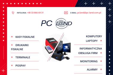 PC Land - Partner Handlowy TORELL. Kasy fiskalne, komputery, serwis - Drukarnia Żywiec
