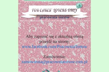 For Cakes' Lovers Only. Pracownia Tortów - Cukiernia Brzezina