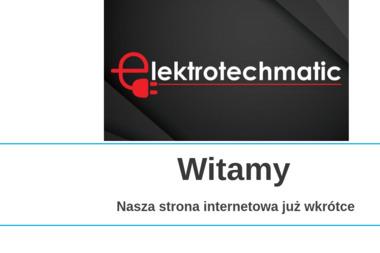 Elektrotechmatic - Instalatorstwo energetyczne Bytom