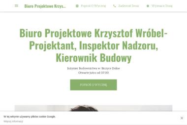 Biuro Projektowe Krzysztof Wróbel - Kierownik budowy Nowy Sącz