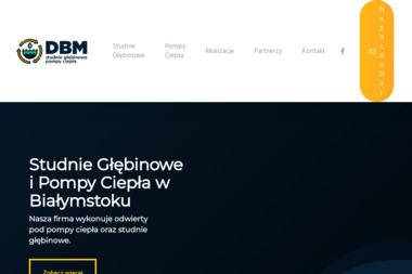 DBM Studnie Głębinowe i Pompy Ciepła - Studnie Wiercone Białystok