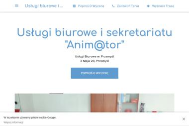 """Usługi biurowe i sekretariatu """"Anim@tor"""" - E-biuro Przemyśl"""