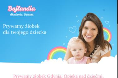 Prywatny Żłobek - Akademia Bajlandia - Żłobek Niepubliczny Gdynia