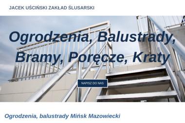 Uściński Jacek Zakład Ślusarski - Balustrady Mińsk Mazowiecki
