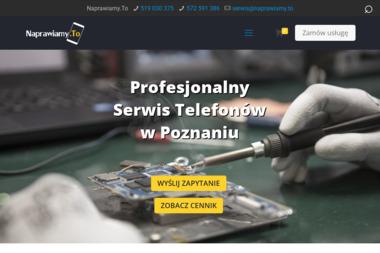 NAPRAWIAMY.TO - Serwis komputerów, telefonów, internetu Poznań