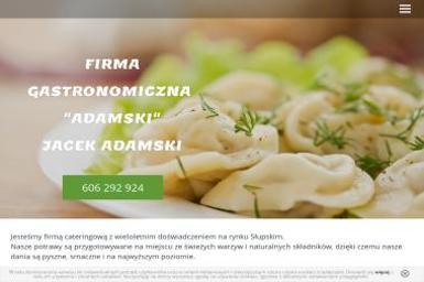 """FIRMA GASTRONOMICZNA  """"ADAMSKI"""" - Catering Słupsk"""