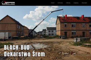 Blach-bud sp. z o.o. - Pokrycia dachowe Śrem