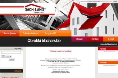 DACH-LAND  SP. Z O.O. - Pokrycia dachowe Bielsko-Biała