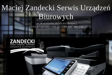 Maciej Zandecki Serwis Urządzeń Biurowych - Serwis sprzętu biurowego Poznań
