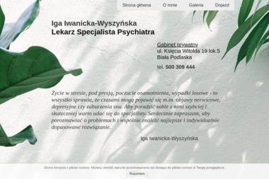 Lekarz Specjalista Psychiatra - Gabinet prywatny - Psycholog Biała Podlaska