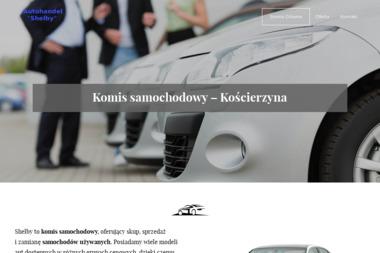"""F.H.U. Autohandel """"Shelby"""" - Samochody osobowe używane Kościerzyna"""