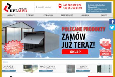 Kelmed Zakład Usług Ślusarskich - Garaże Blaszaki Mińsk Mazowiecki